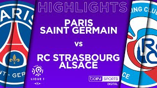 HIGHLIGHTS: PSG 2-2 Strasbourg
