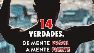 14 Verdades Sobre La Vida Que Te Volverán Más Fuerte y Aumentarán Tu Resilencia, Confianza o Don