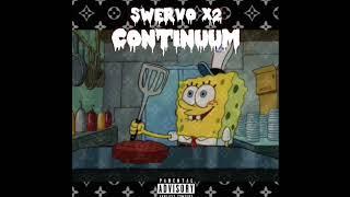 Swervo X2 - Continuum ( Prod.by Snake Beats ) (YRF)