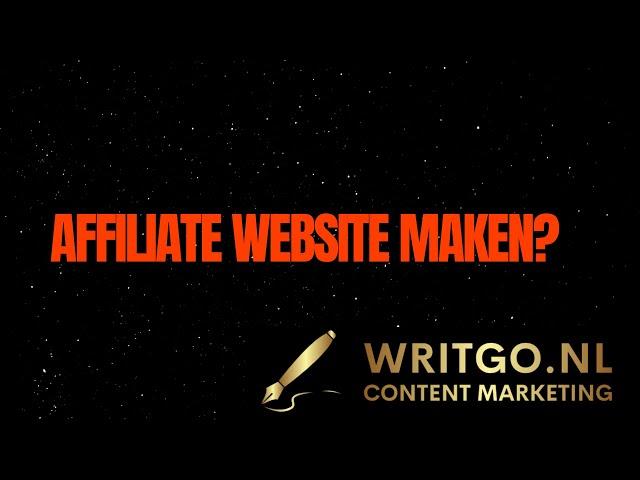 Affiliate Website maken? Zo kun je het beste beginnen