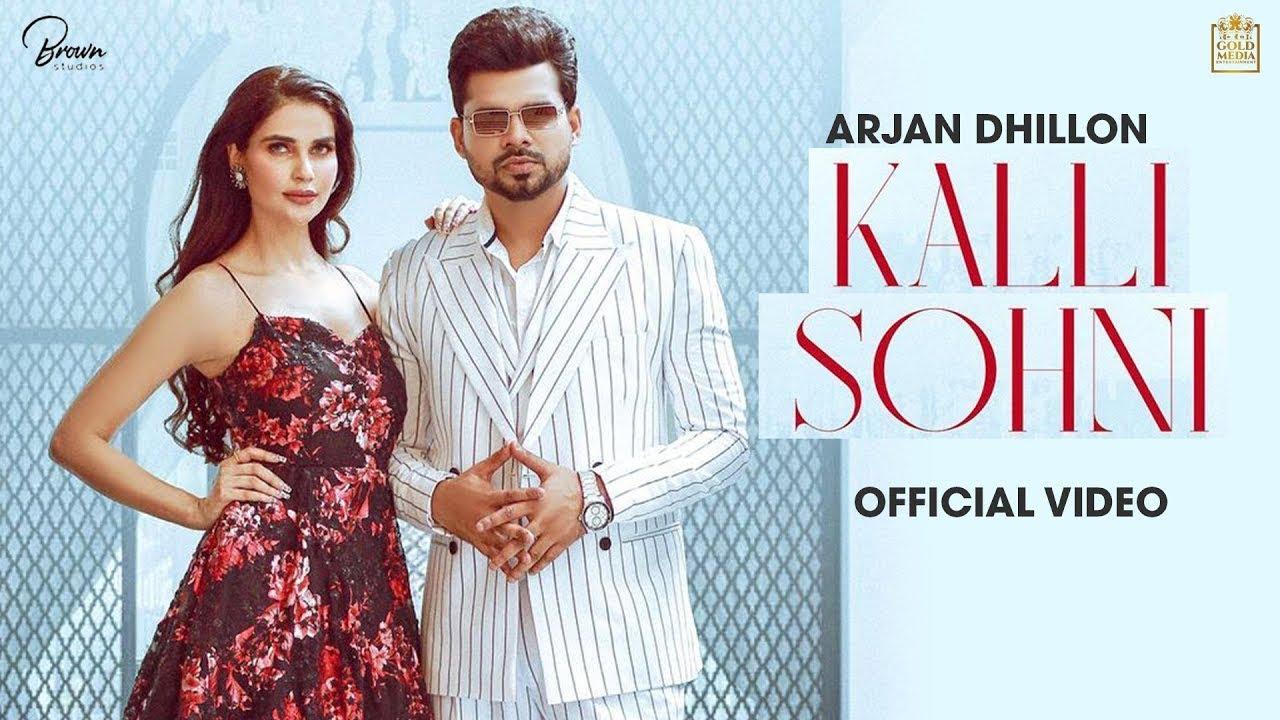 Download Kalli Sohni Arjan Dhillon | Ni Tu Kalli Sohni Lagan Da Theka Ni Laya | Latest Punjabi Song