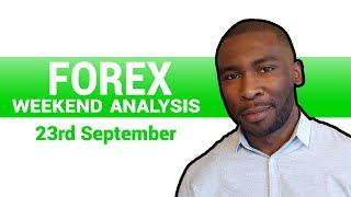 Forex Weekend Analysis - 23rd September