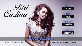 Video Fitri Carlina - Anti Galau (Official Audio Video) download MP3, 3GP, MP4, WEBM, AVI, FLV Oktober 2018