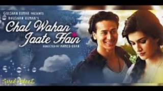 Chal wahan jaate hain video download