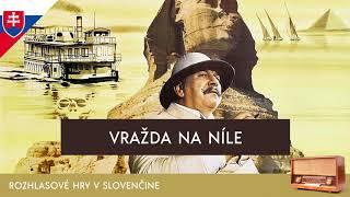 Agatha Christie - Vražda na Níle (rozhlasová hra / 2017 / slovensky)