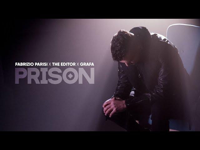 FABRIZIO PARISI X THE EDITOR X GRAFA - PRISON (official video)