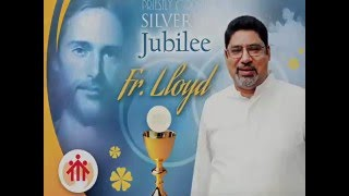 Video Fr Lloyd Silver Jubilee download MP3, 3GP, MP4, WEBM, AVI, FLV Agustus 2018