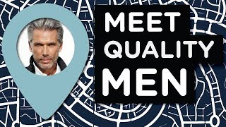 The #1 Place To Meet Quality Men (Hint: NOT online!)