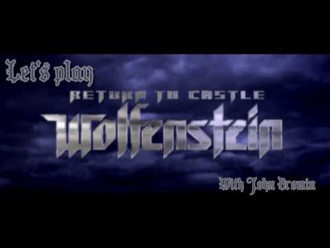 Let's Play: Return To Castle Wolfenstein (First Level problems)-ep1 |
