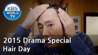 Hair Day | 머리심는 날 [2015 Drama  Special / ENG / 2015.03.27]
