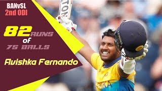 Avishka Fernando's 82 Runs Against Bangladesh | 2nd ODI|ODI Series|Bangladesh tour of Sri Lanka 2019