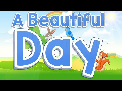 A Beautiful Day | Start Of The Day Song For Kids | Jack Hartmann
