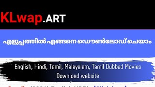How to download latest malayalam movies in klwap website