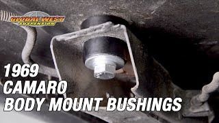 How to Install Global West Interloc body mount bushings on a 69 Camaro