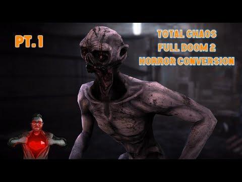 Total Chaos | Full Doom 2 Horror Conversion Mod | Live | Pt.1