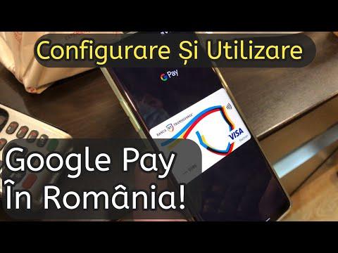 Google Pay in Romania Configurare si mod de utilizare