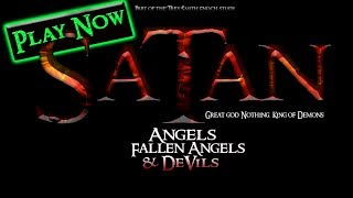 SATAN: the TRUTH on Angels, Fallen Angels & Devils (a Documentary on Satan and Fall of Angels)