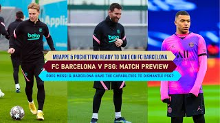 FC BARCELONA V PSG: Does Messi & Barcelona have the CAPABILITY to DISMANTLE PSG? | UCL Round of 16