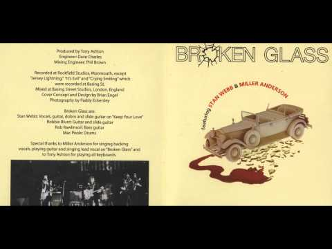 Broken Glass - Broken Glass ( Stan's Webb Chicken Shack ) ( Full Album ) 1976