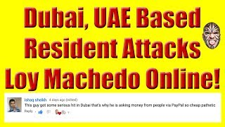 Dubai Based Resident Attacks Loy Machedo Online For Asking For Donations - My Response