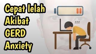 (vidio12) Gampang lelah dan kesemutan akibat GERD Anxiety