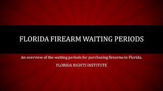 Florida Firearm Waiting Period Law Overview