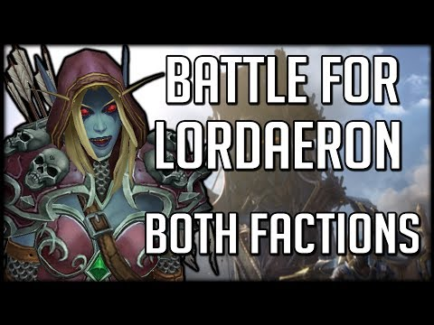 BATTLE FOR LORDAERON EVENT - Horde and Alliance Story | WoW Battle for Azeroth