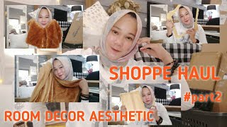 #part2 | Shopee Haul Room Decor Aesthetic | Shopee Haul Indonesia | Unboxing Barang Murah di Shopee