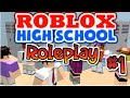 Roblox High school [Roleplay] part 1