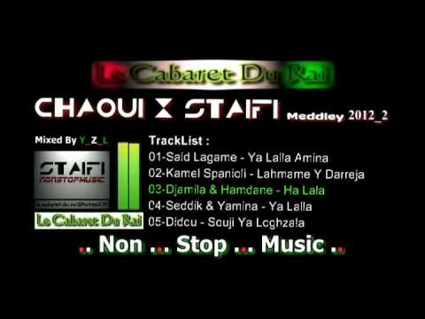 Chaoui & Staifi Meddley 2012_2 Mixed By Y_Z_L [ Non Stop Music ]