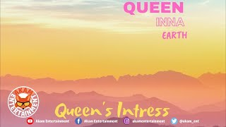 Queen's Intres - Queen Inna Earth - August 2020