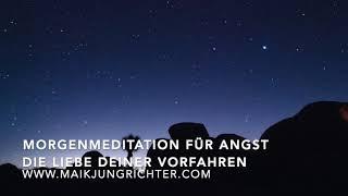 Morgenmeditation Für Angst, Niedergeschlagenheit und Unruhe - Maik Jungrichter - Zurück zu dir