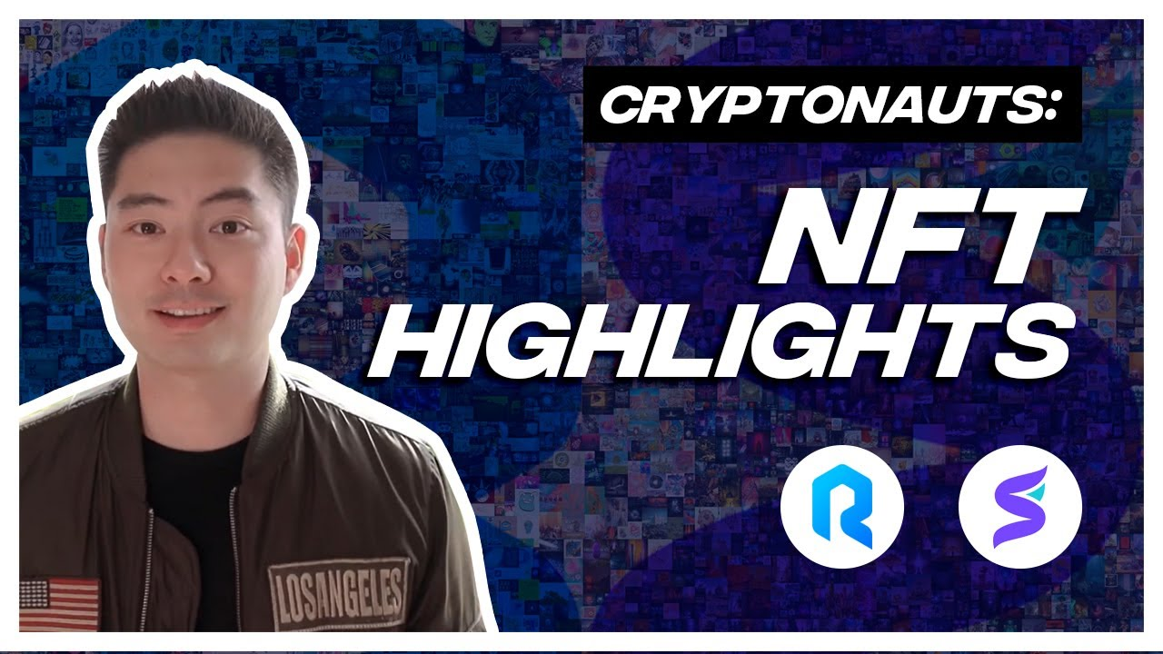Introducing: NFT Highlights (by Cryptonauts)
