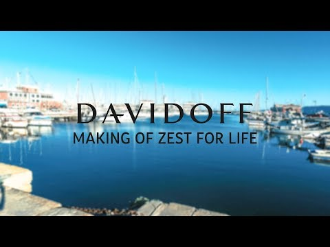 DAVIDOFF - ZEST FOR LIFE - Making Of