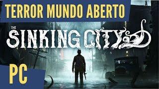 The Sinking City - Jogo de Terror e Suspense em Mundo Aberto bem interessante / O início