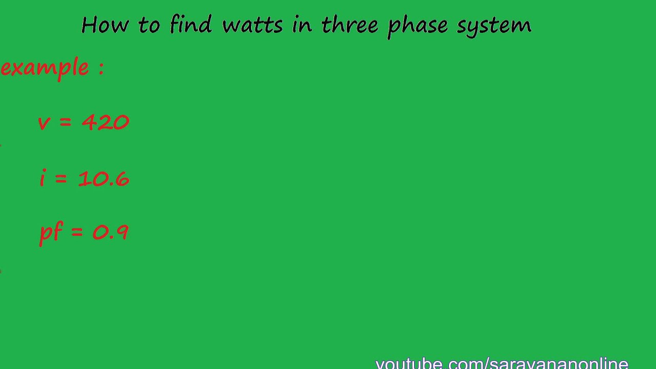 How To Find Watts In Three Phase Ac System