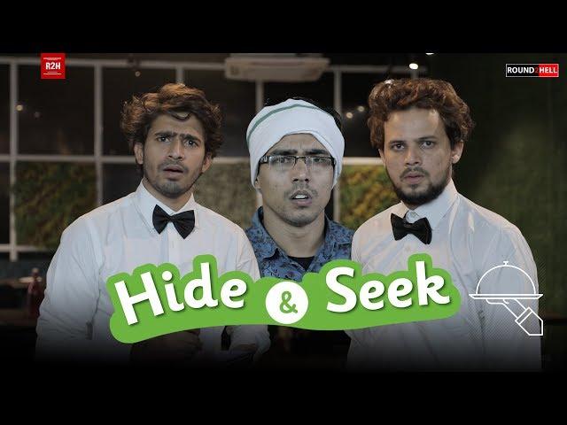 HIDE & SEEK   Round2hell   R2H