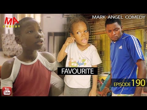 FAVOURITE (Mark Angel Comedy) (Episode 190)