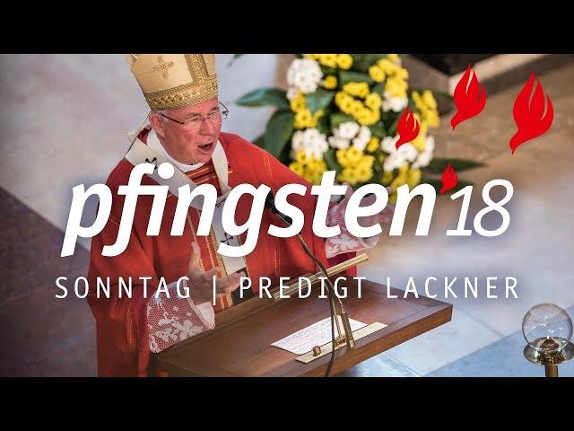Pfingsten 18 Predigt Erzbischof