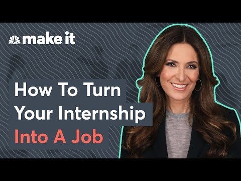 How To Turn An Internship Into A Job Offer