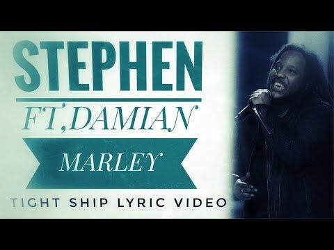 Stephen Marley ft. Damian Marley - Tight Ship (Lyric Video)