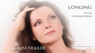 Christiane Dehmer - LONGING // Album Trailer