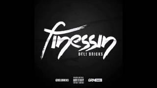 Deli Bricks - The Policy (Feat. Kyze) 3/14 [FINESSIN]