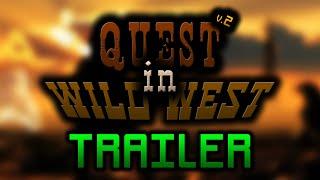 Quest in Wild West v.2 TRAILER | A YKstudio's film