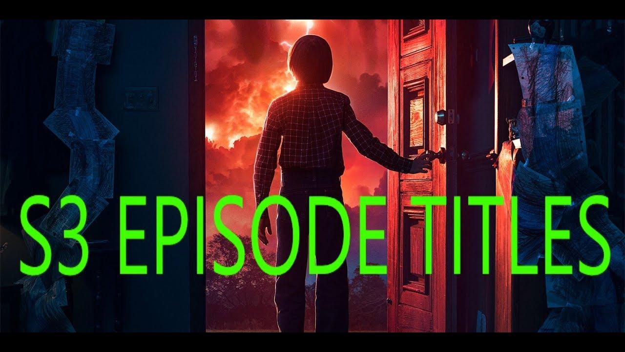 Stranger Things Season 3 Episode Titles Meanings
