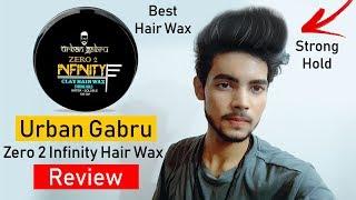 Urban Gabru Zero To Infinity Hair Wax Review | Best Strong Hold Hair Wax