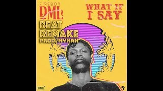 fireboy-dml-what-if-i-say-instrumental-remake-by-mykah