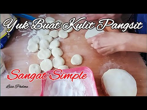 Cara Sederhana  Membuat Kulit Pangsit// How to Make Dumpling Wrappers