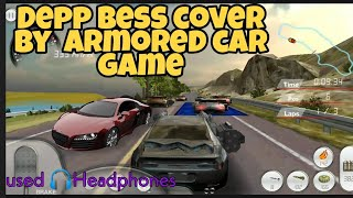 Deep ultra bass tester cover by Armored car HD game 🎮