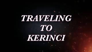 ( TRAVEL ) VISITING KERINCI SUNGAI PENUH KERINTJI JAMBI SUMATRA Sekarlangit Saptohoedojo '18